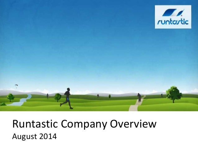 Runtastic Overview [August 2014]