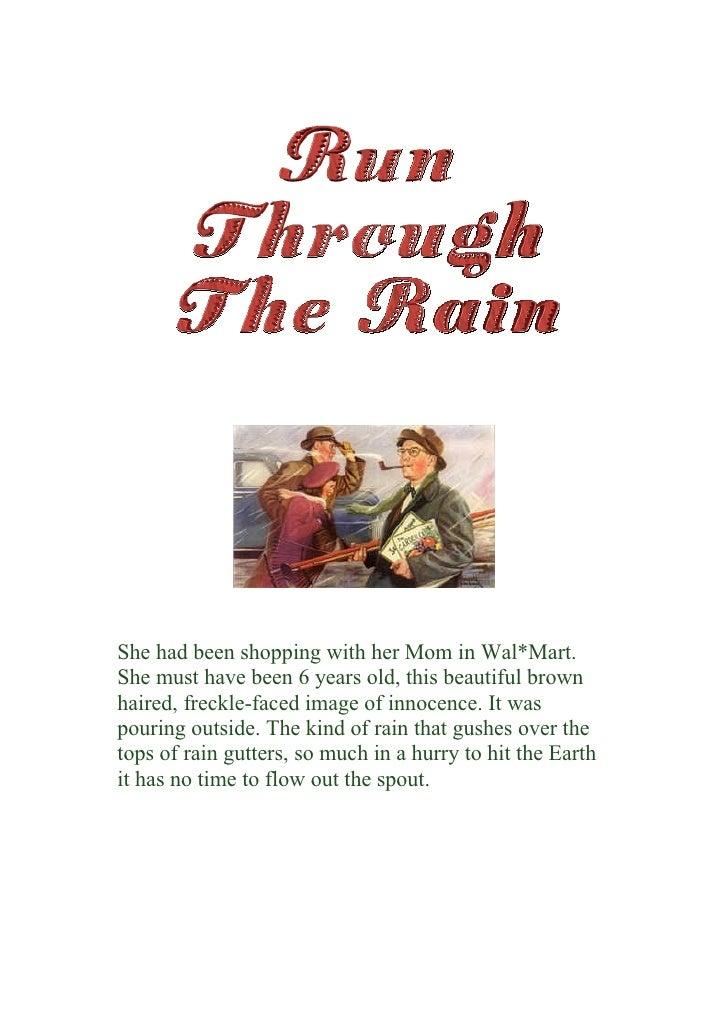 Run Through The Rain