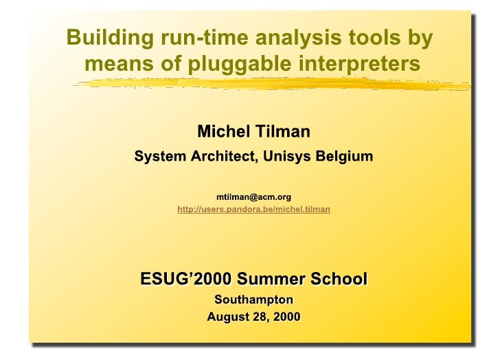 Building run-time analysis tools by  means of pluggable interpreters