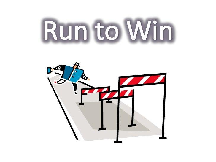 Run to Win<br />