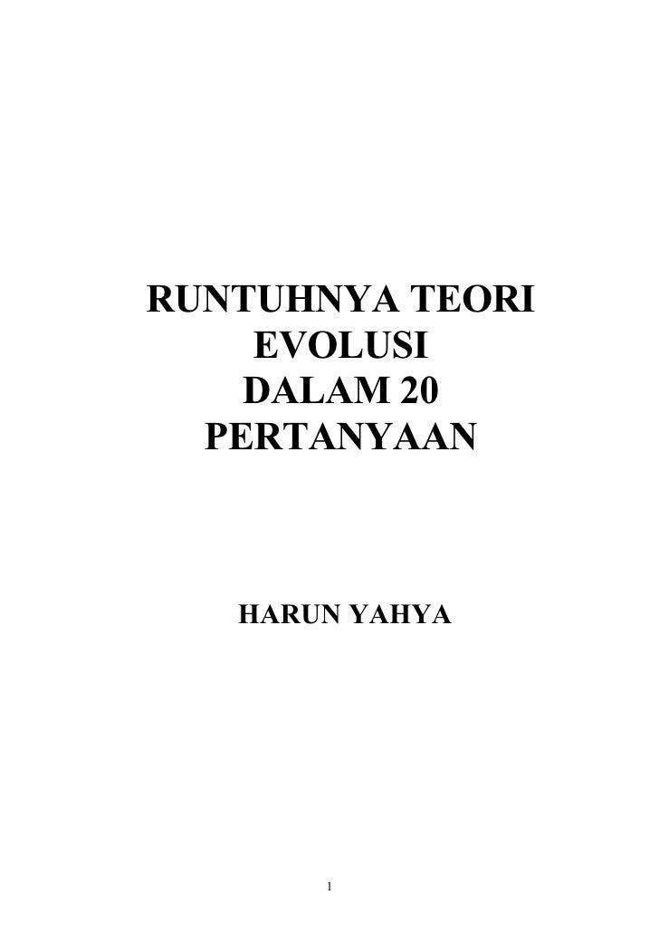 RUNTUHNYA TEORI     EVOLUSI     DALAM 20   PERTANYAAN       HARUN YAHYA            1