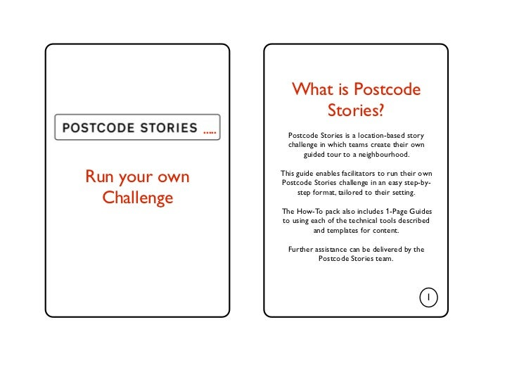 What is Postcode                             Stories?               .....     Postcode Stories is a location-based story  ...