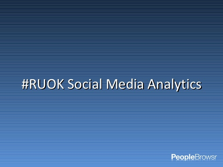 #RUOK Social Media Analytics