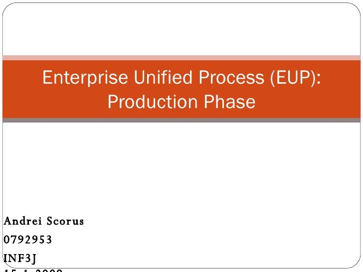 Rup Production Phase