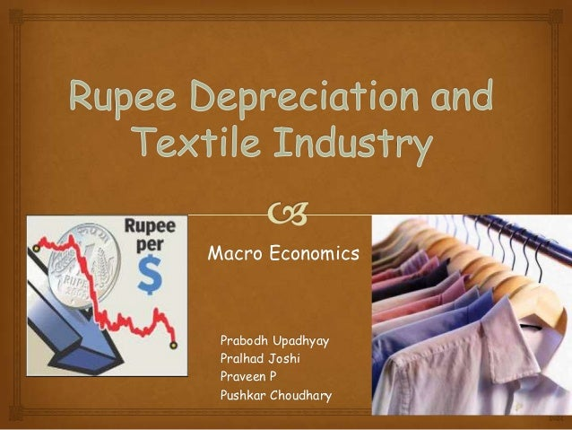 Rupee Depreciation and Textile Industry
