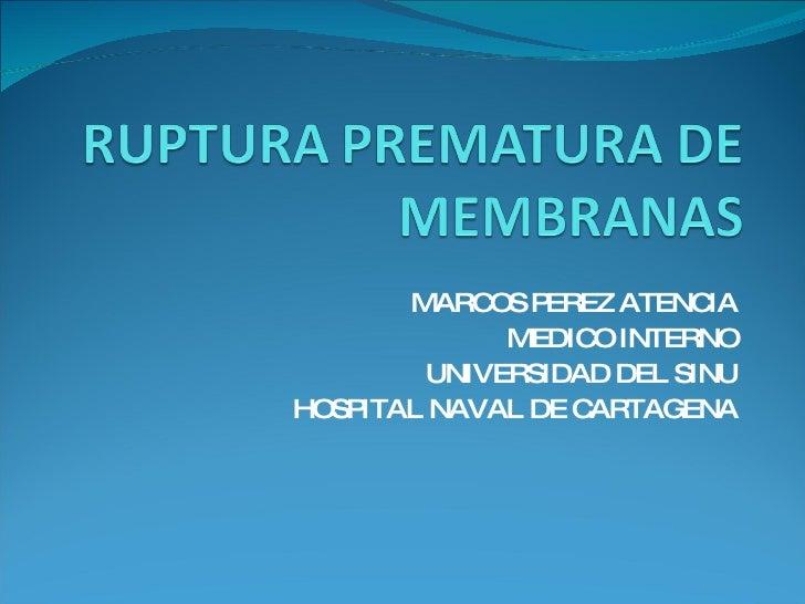 MARCOS PEREZ ATENCIA MEDICO INTERNO UNIVERSIDAD DEL SINU HOSPITAL NAVAL DE CARTAGENA