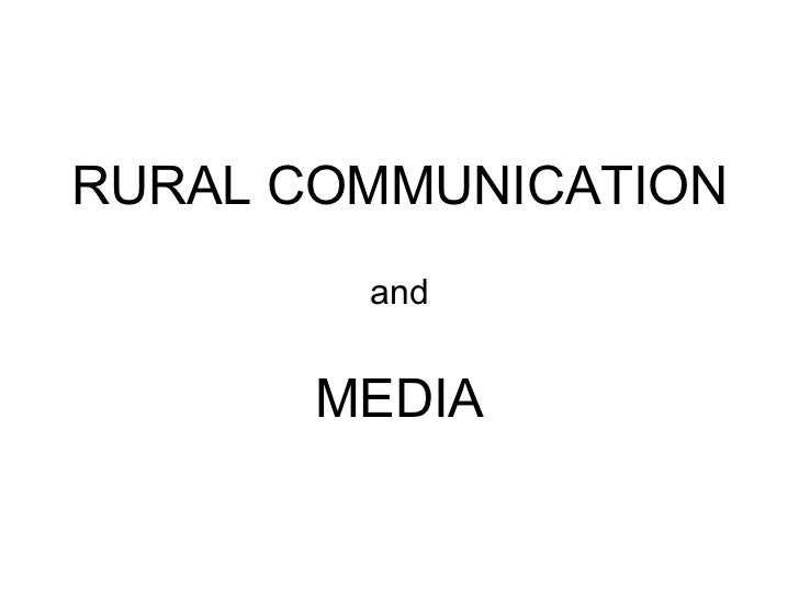 RURAL COMMUNICATION and MEDIA