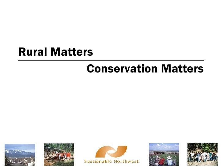 Rural Matters/ Conservation Matters