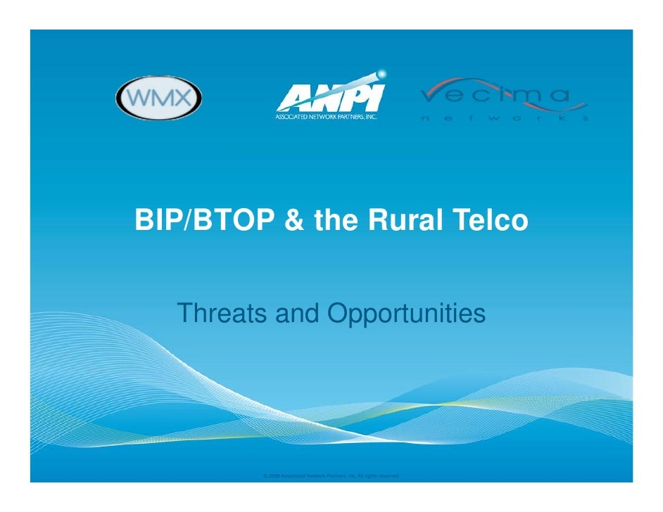 Rural Broadband Stimulus. Opportunities & Threats to Rural Telcos