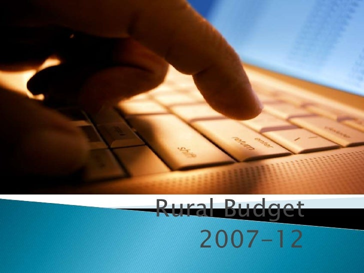 Rural budgets 2007-12