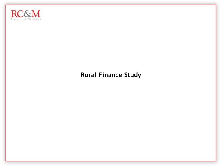 Rural Finance Study | Finance Presence in Rural India By RC&M India