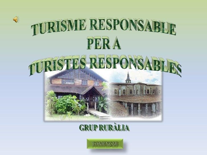 Turisme responsable per a turistes responsables
