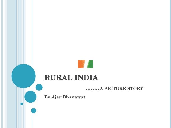RURAL INDIA   …… A PICTURE STORY By Ajay Bhanawat