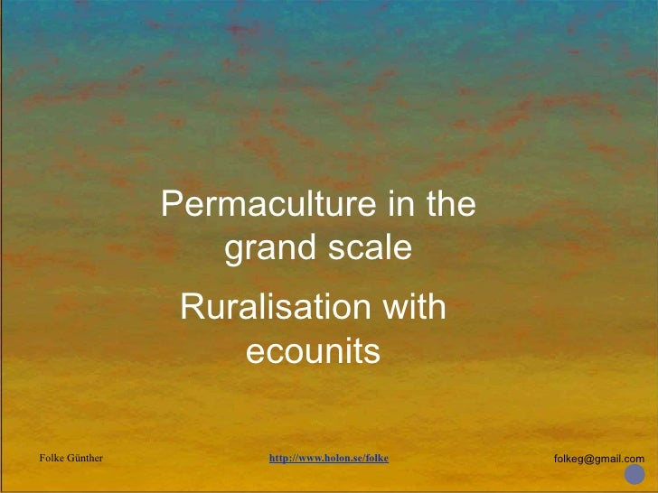 Permaculture in the grand scale Ruralisation with ecounits