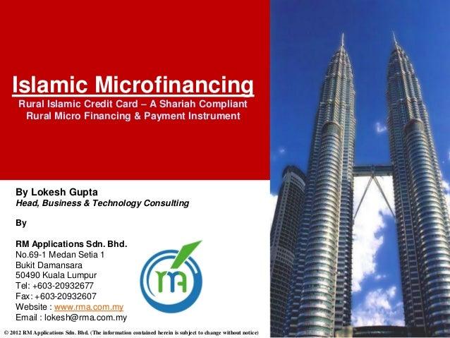 Islamic Microfinancing     Rural Islamic Credit Card – A Shariah Compliant      Rural Micro Financing & Payment Instrument...