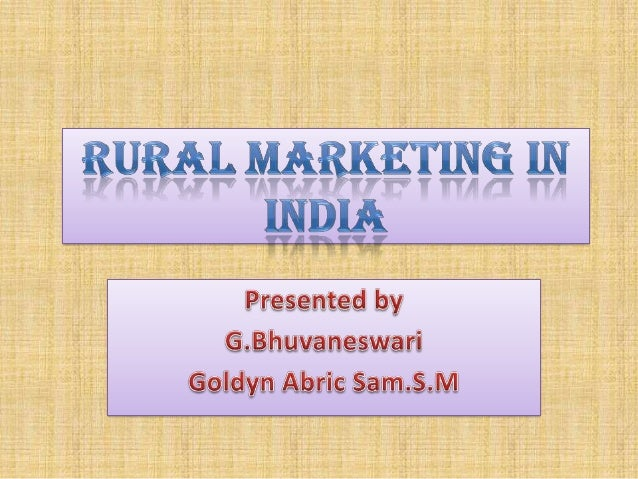 RURAL MARKETING • Defined as any marketing activity in which one dominant participant is from a rural area. • Implies that...