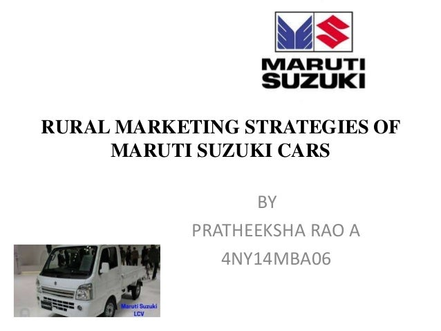 marketing strategy of maruti suzuki Marketing strategies of maruti suzuki in india affect on markets up and down for other motors company's research report on maruti suzuki motors strategies.