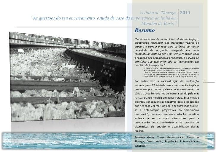 """A linha do Tâmega, 2011""""As questões do seu encerramento, estudo de caso da importância da linha em                        ..."""