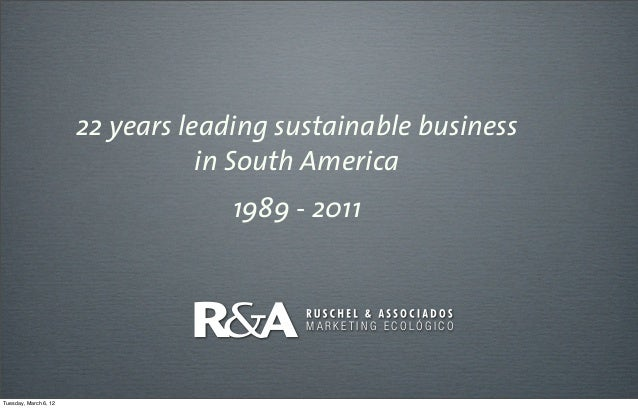 22 years leading sustainable business                                  in South America                                   ...