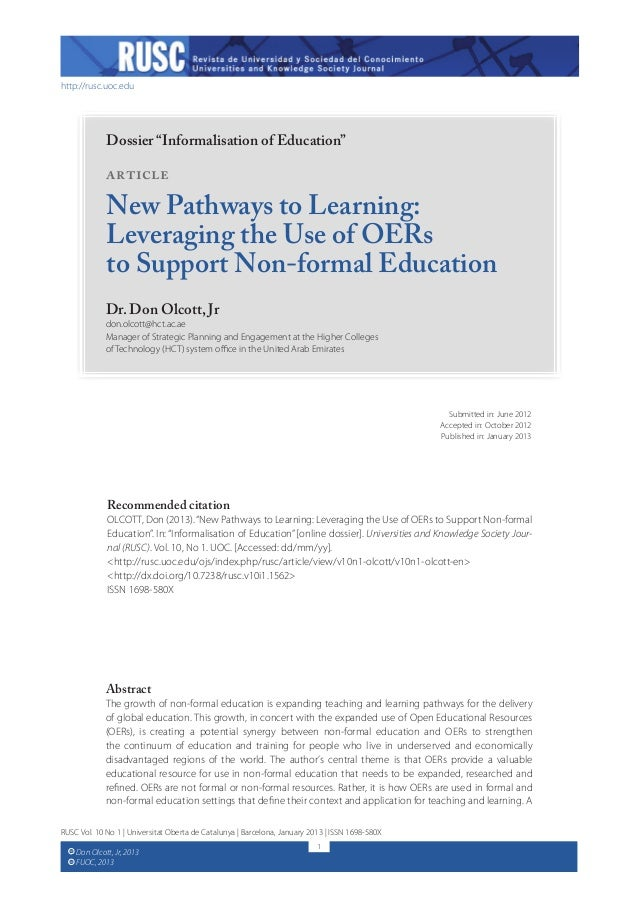 "http://rusc.uoc.edu  Dossier ""Informalisation of Education""  Article  New Pathways to Learning: Leveraging the Use of OERs..."