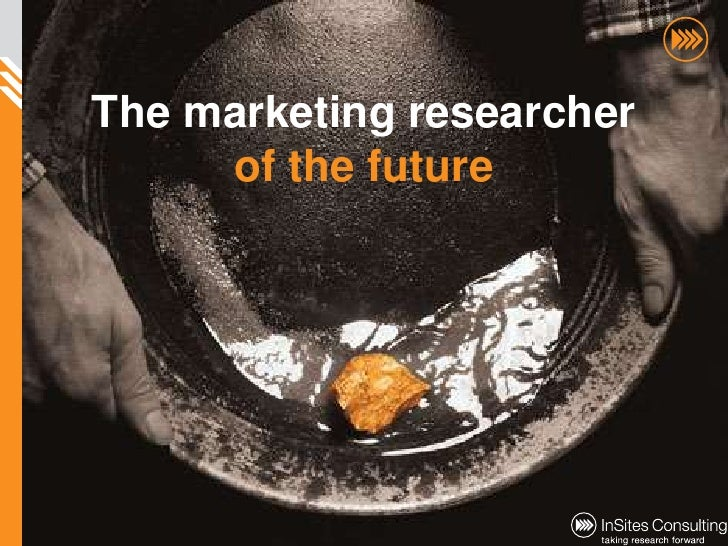 Marketing research of the future