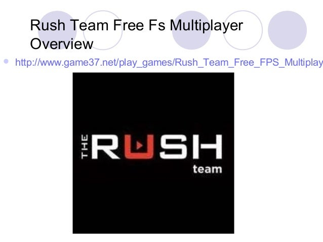 Rush Team Free FS Multiplayer Overview