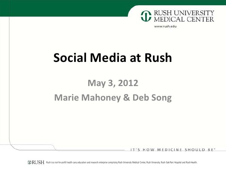 """""""Healthcare and Financial Services SIG"""" - Rush University Medical Center Social Media"""