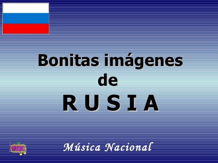 Bonitas imágenes       de  RUSIA  Música Nacional