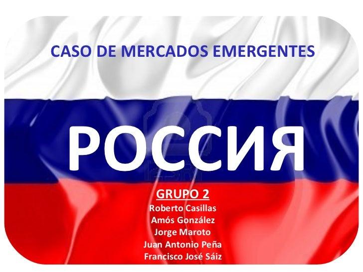 ESIC - EMBA - MERCADOS EMERGENTES - RUSIA