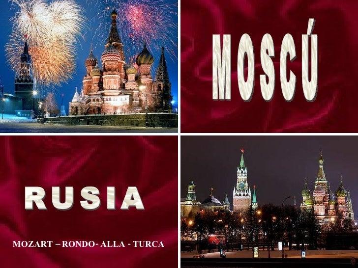 MOSCÚ MOZART – RONDO- ALLA - TURCA