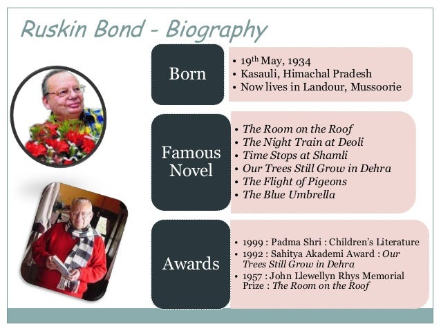 essay on ruskin bond Research paper on ruskin bond - receive an a+ help even for the most urgent assignments get started with essay writing and compose finest college research paper ever allow the professionals to do your essays for you.
