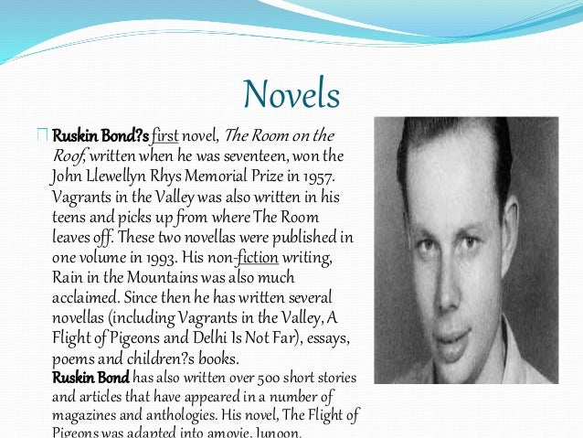 the thief by ruskin bond essay The name is bond ruskin bond: devi it isn't time thats passing kites essays and vignettes life at my own pace the old trees in dehra the thief.