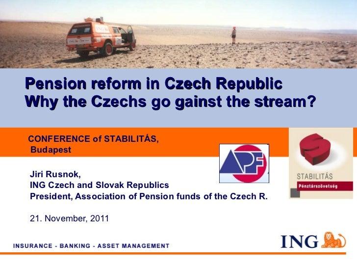 Jiri Rusnok: Pension reform in Czech Republic
