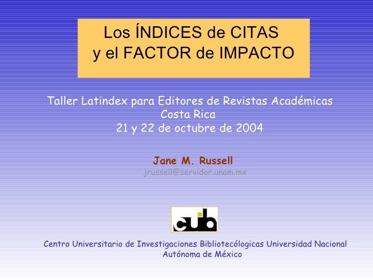 Indices de Citas y el factor de impacto-Russell