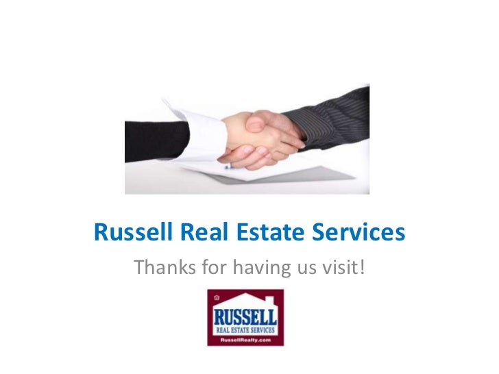 Russell Real Estate Services<br />Thanks for having us visit!<br />