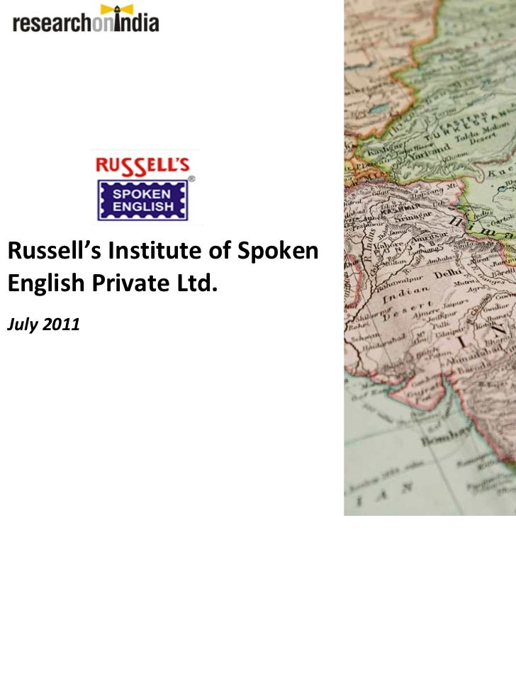 Russell's Institute of SpokenEnglish Private Ltd.July 2011