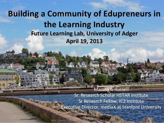 "h""p://www.flickr.com/photos/22231314@N08/	  Building	  a	  Community	  of	  Edupreneurs	  in	  the	  Learning	  Industry	  ..."