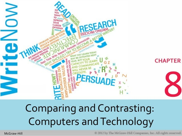 McGraw-Hill 8Comparing and Contrasting: Computers andTechnology