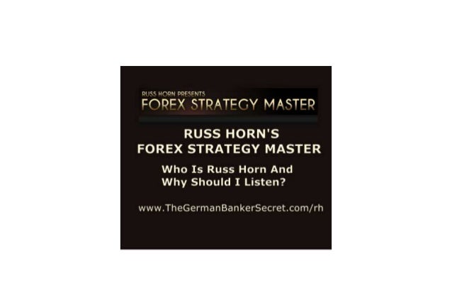 Russ Horn's Forex Strategy Master Review - Who Is Russ Horn? Find Out Here