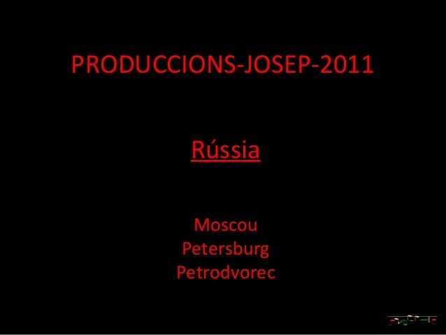 Rússia, 3 diferentes cidades
