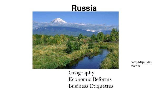 Russia - Geography, Economic Reforms and Business Culture