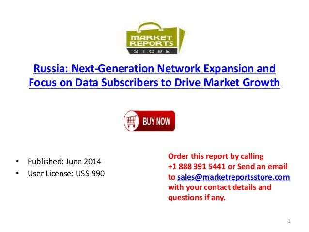 Russia: Next-Generation Network Expansion and Focus on Data Subscribers to Drive Market Growth • Published: June 2014 • Us...