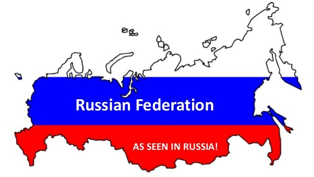 Russian Federation AS SEEN IN RUSSIA!