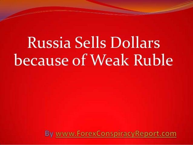 Russia Sells Dollars because of Weak Ruble