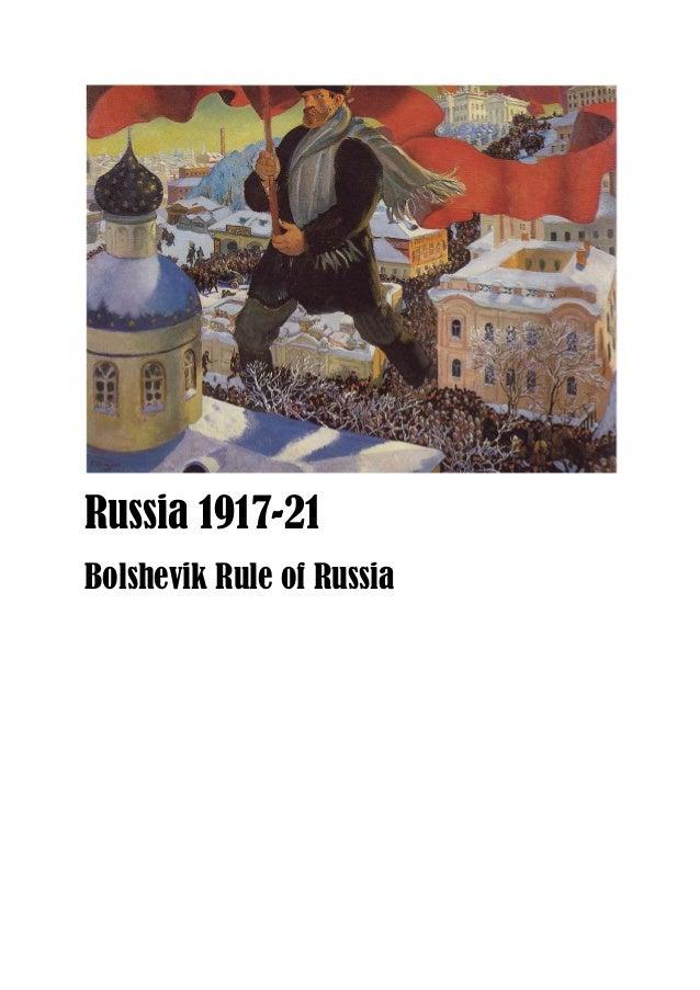 Russia 1917-21 Bolshevik Rule of Russia