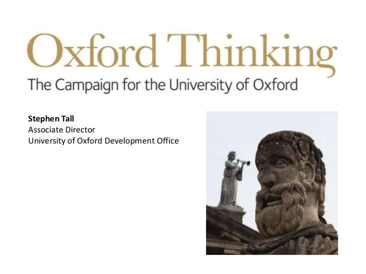 Stephen TallAssociate DirectorUniversity of Oxford Development Office