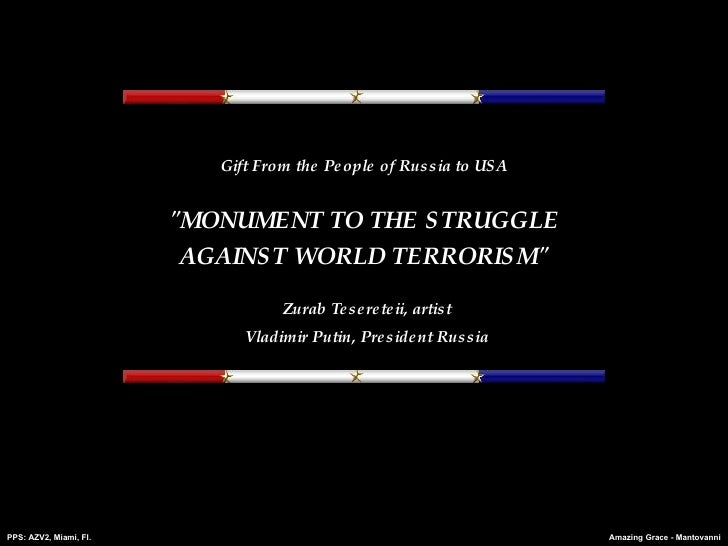 """Gift From the People of Russia to USA """"MONUMENT TO THE STRUGGLE AGAINST WORLD TERRORISM"""" Zurab Tesereteii, artis..."""