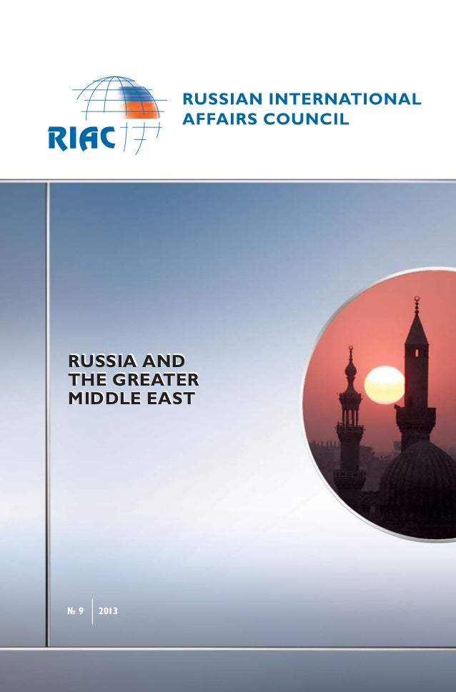 № 9 2013RUSSIA ANDTHE GREATERMIDDLE EASTRUSSIA ANDTHE GREATERMIDDLE EAST