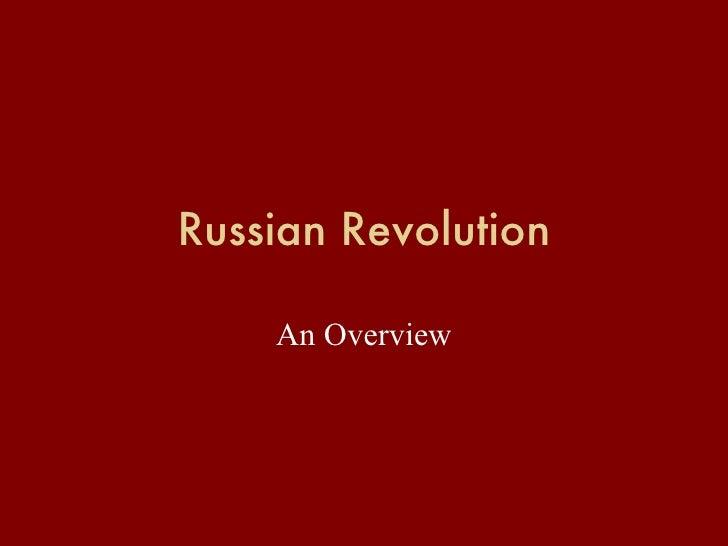 Russian Revolution An Overview