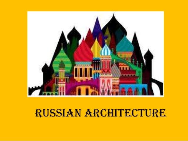 RUSSIANARCHITECTURE   RUSSIAN ARCHITECTURE